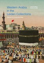 Western Arabia in the Leiden Collections