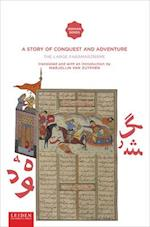 A Story of Conquest and Adventure (Iranian Studies)