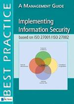 Implementing Information Security Based on ISO 27001/ISO 27002 (A Management Guide)