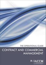 Contract and Commercial Management (IACCM Series Business Management)
