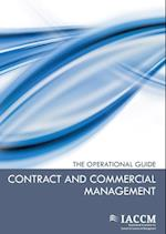 Contract and Commercial Management - The Operational Guide