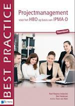 Projectmanagement voor het HBO op basis van IPMA-D af Bert Hedeman
