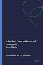A Teacher's Guide to Educational Assessment af Iasonas Lamprianou, James A. Athanasou