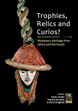 Bog, paperback Trophies, Relics and Curios? af Karen Jacobs
