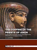 The Coffins of the Priests of Amun (Papers on Archaeology of the Leiden Museum of Antiquities, nr. 17)