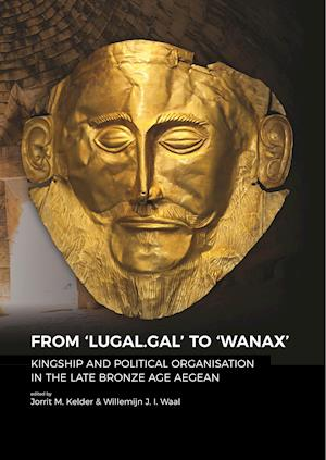 From 'LUGAL.GAL' TO 'Wanax'