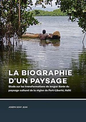 La Biographie d'un paysage