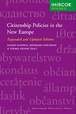 Citizenship Policies in the New Europe (IMISCOE Research)