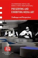 Preserving and Exhibiting Media Art (Framing Film)