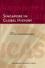 Singapore in Global History (ICAS Publications Series)