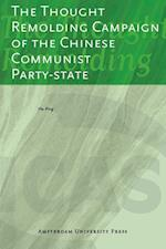The Thought Remolding Campaign of the Chinese Communist Party State af Yenna Wu, Ping Hu, Philip F Williams