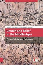 Church and Belief in the Middle Ages (Crossing Boundaries Turku Medieval and Early Modern Studies)
