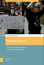 Radical Protest (Protest and Social Movements)
