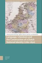 Language, Literature and the Construction of a Dutch National Identity (1780-1830) af Gijsbert Rutten
