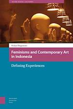 Feminisms and Contemporary Art in Indonesia (Asian Visual Cultures, nr. 2)