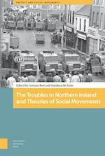 The Troubles in Northern Ireland and Theories of Social Movements (Protest and Social Movements)