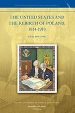 The United States and the Rebirth of Poland, 1914-1918 af M. B. B. Biskupski