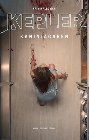 Bog, indbundet Kaninjägaren : kriminalroman af Lars Kepler