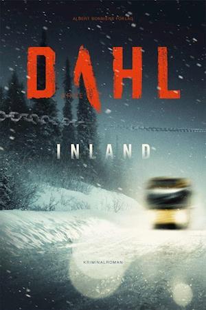 Bog, paperback Inland : kriminalroman af Dahl Arne (pseud.)