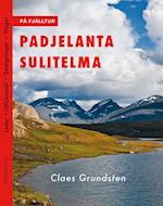 På fjälltur Padjelanta Sulitelma  (uppdaterad och rev. uppl.) (På fjälltur)