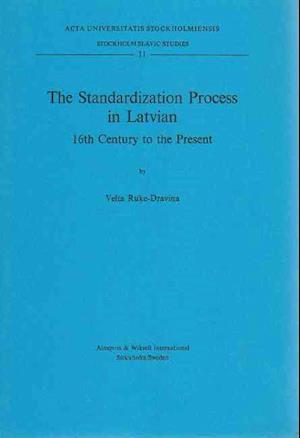Bog, paperback Standardization Process in Latvian af Velta Ruke-Dravina