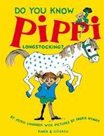 Do you know Pippi Longstocking?  (4.uppl.)