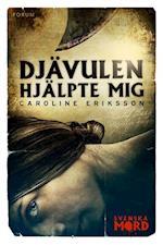Djävulen hjälpte mig (Svenska mord)