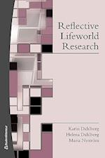Reflective lifeworld research  (2.uppl.)