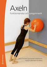 Axeln : funktionsanalys och sjukgymnastik