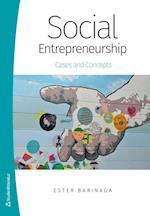 Social entrepreneurship : cases and concepts