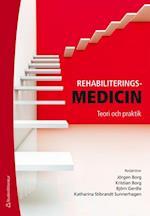 Rehabiliteringsmedicin : teori och praktik  (2.uppl.)