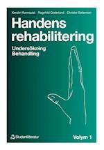 Handens rehabilitering. Bd.1 : undersökning, behandling