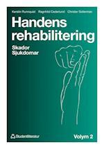 Handens rehabilitering. Bd.2 : skador, sjukdomar