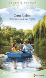 Romantik med nye regler af Cara Colter
