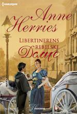 Libertinerens rebelske dame af Anne Herries