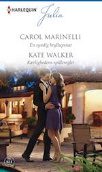 En syndig bryllupsnat/Kærlighedens spilleregler af Carol Marinelli, Kate Walker