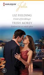 Fristet af forviklinger/Forlovet for en enkelt aften af Liz Fielding, Trish Morey
