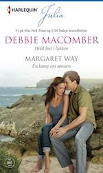 Hold fast i lykken/En kamp om sønnen af Debbie Macomber, Margaret Way