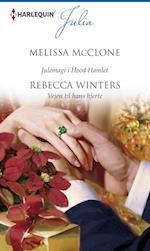 Julemagi i Hood Hamlet/Vejen til hans hjerte af Rebecca Winters, Melissa McClone