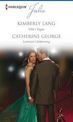 Vild i Vegas/Lorenzo's belønning af Catherine George, Kimberly Lang