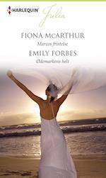 Marcos fristelse/Ødemarkens helt af Emily Forbes, Fiona McArthur