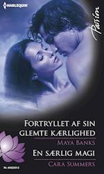 Fortryllet af sin glemte kærlighed/En særlig magi (Passion)