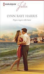 Pigen ingen ville have af Lynn Raye Harris