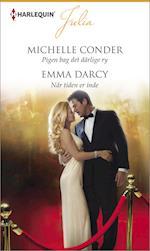 Pigen bag det dårlige ry/Når tiden er inde af Michelle Conder, Emma Darcy