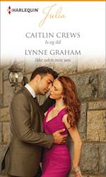 Is og ild/Ikke uden min søn af Caitlin Crews, Lynne Graham