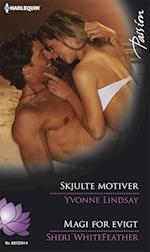 Skjulte motiver/Magi for evigt af Sheri WhiteFeather, Yvonne Lindsay