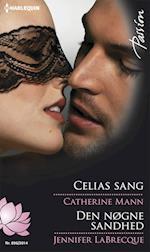 Celias sang/Den nøgne sandhed af Jennifer Labrecque, Catherine Mann