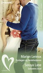 Dyrlægen og hestehviskeren/Soldatens brud af Marion Lennox, Soraya Lane