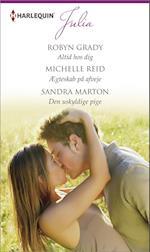 Altid hos dig/Ægteskab på afveje/Den uskyldige pige af Michelle Reid, Robyn Grady, Sandra Marton