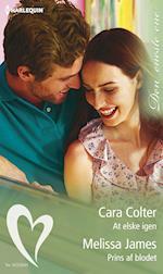 At elske igen/Prins af blodet af Cara Colter, Melissa James